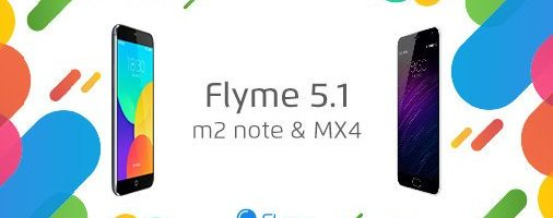 Flyme 5.1.5.0 G anche per Meizu M2 Note e Meizu MX4 – (Download)