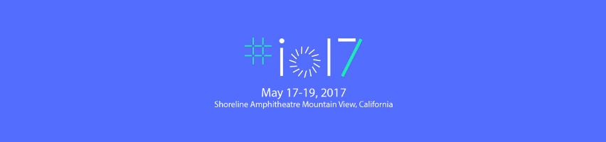 Google I/O 2017: segui la conferenza d'apertura in diretta qui su DarthNewsSide.it