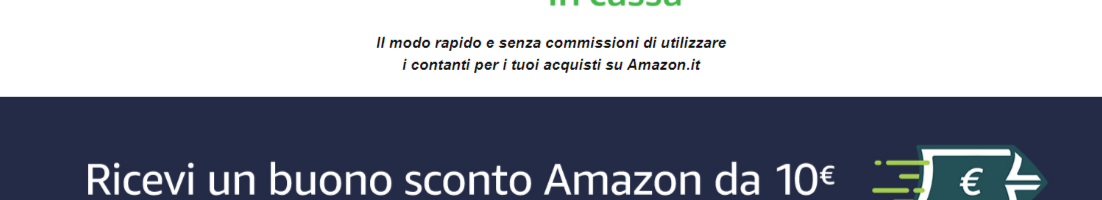 Amazon Ricarica in Cassa: ecco come ottenere un buono sconto da 10 euro