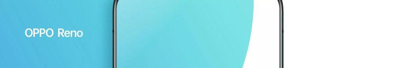 Oppo Reno ufficiale: zoom ottico 10X, connettività 5G, niente notch e non solo