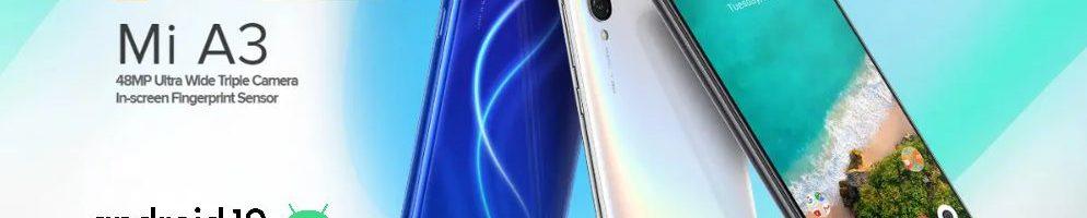Android 10 sta finalmente arrivando sullo Xiaomi Mi A3: Alleluia!