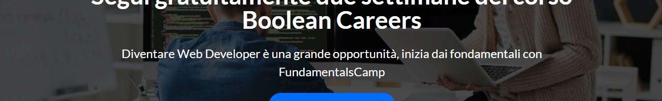 FundamentalsCamp: Boolean Careers ti regala un corso base di HTML e CSS per sfruttare al meglio questi giorni in quarantena