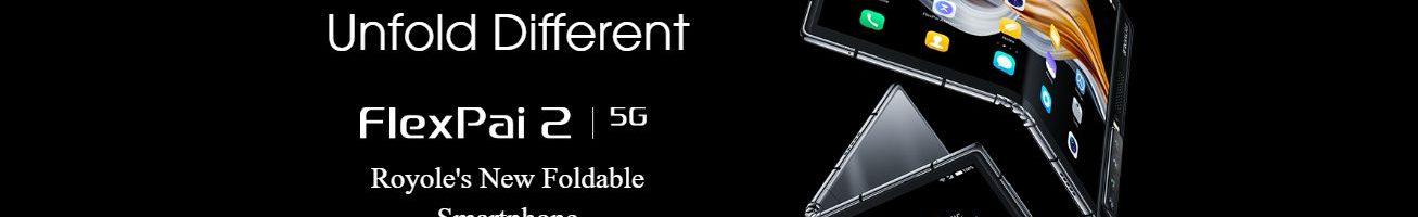 Royole FlexPai 2 5G ufficiale: la seconda volta è quella buona